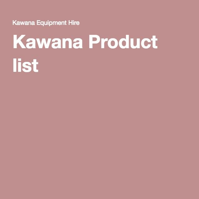 Kawana Product list