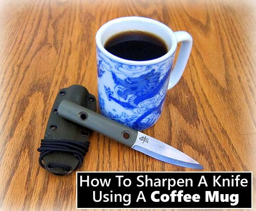 How To Sharpen A Knife With A Coffee Mug – a nifty lil trick that everyone SHOUL…