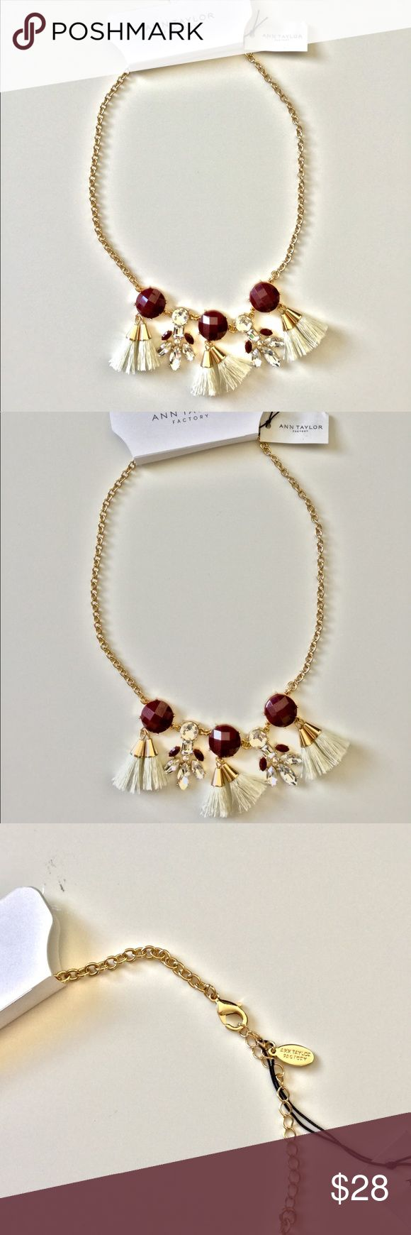 🆕 Ann Taylor Glam Necklace NWT Maroon color faceted resin 2.5 cm stones with beige tassels and clear resin crystals. Lobster clasp. 18 inches. New with tags from Ann Taylor Factory. Coordinating earrings are available in a separate listing. Bundle discount. Ann Taylor Factory Jewelry Necklaces