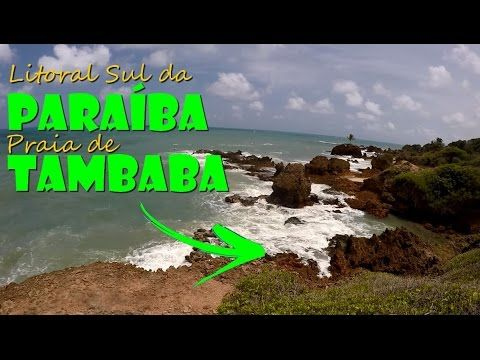 Litoral Sul da Paraíba  e Praia de Tambaba