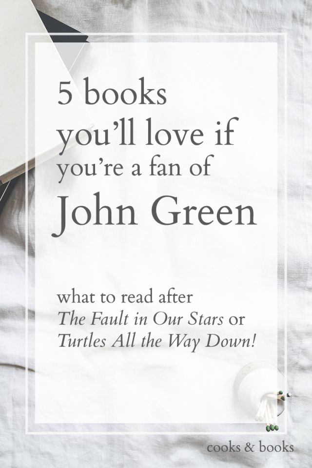 Love John Green? Here are 5 YA books to read to tide you over until John Green's next book, Turtles All the Way Down, or to read after The Fault in Our Stars!