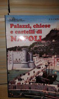 Libreria dei Picentini: Palazzi, Chiese e Castelli di Napoli di L. Catalan...