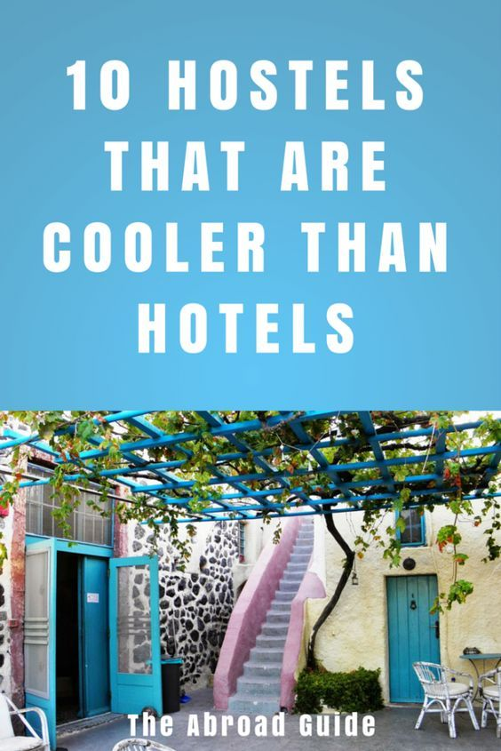 Stay in one of these ten unique hostels around the world-- they're way cooler and better than hotels.
