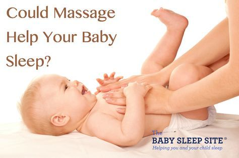 Infant or baby massage may help your baby sleep well at night and during naps. Learn more about massage benefits, and for tips on how to massage your baby.