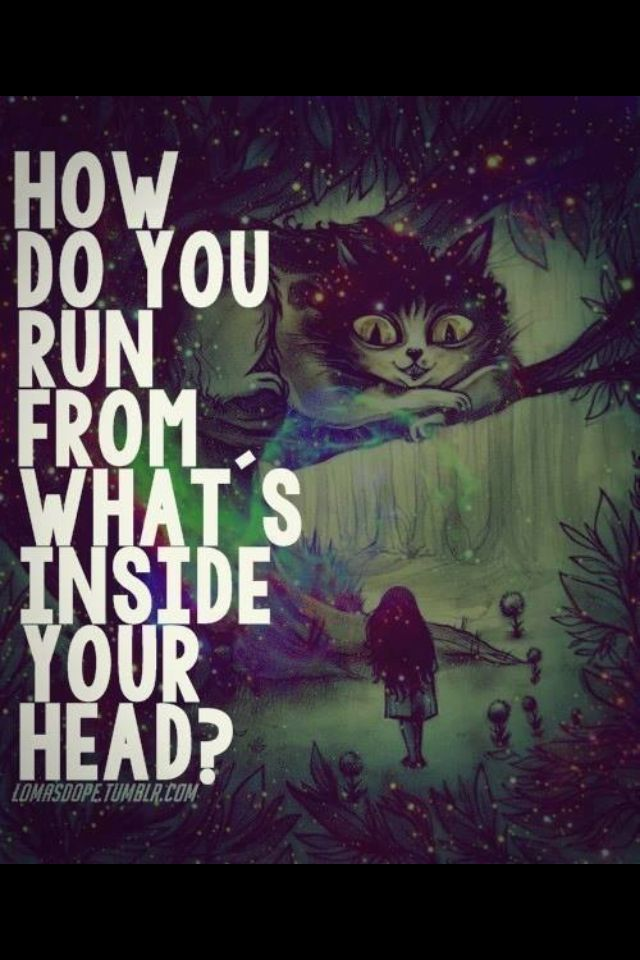 Wise words from the Cheshire Cat :)