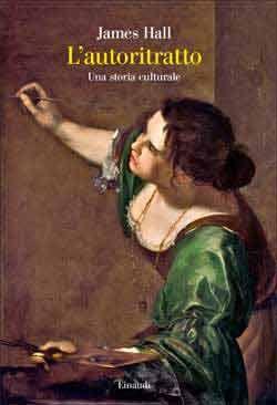 James Hall, L'autoritratto. Una storia culturale, Saggi