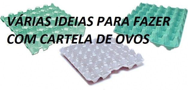 VÁRIAS IDEIAS PARA FAZER COM CARTELA DE OVOS