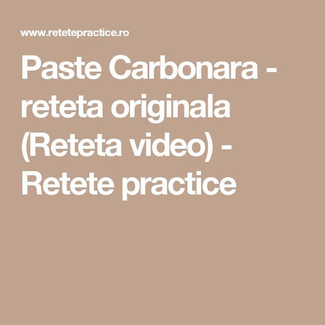 Paste Carbonara - reteta originala (Reteta video) - Retete practice