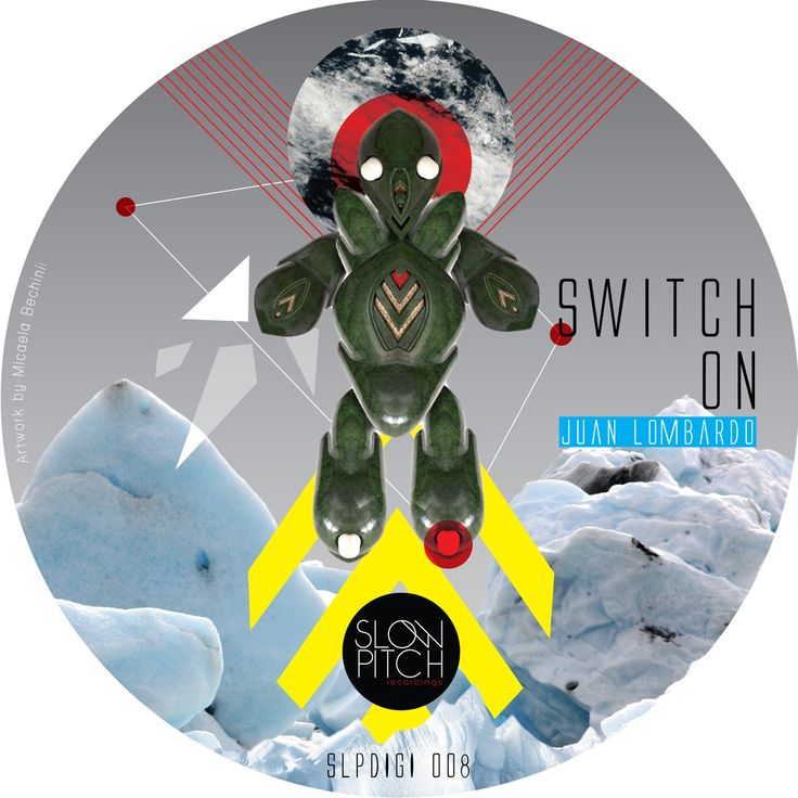 slpdigi008 Switch on http://www.slowpitch.biz/portfolio/juan-lombardo-switch-on-slpdigi008/ http://www.beatport.com/release/switch-on/971996