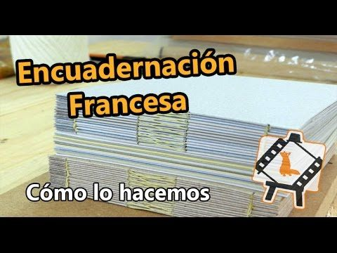 Encuadernación - Costura francesa interna - YouTube