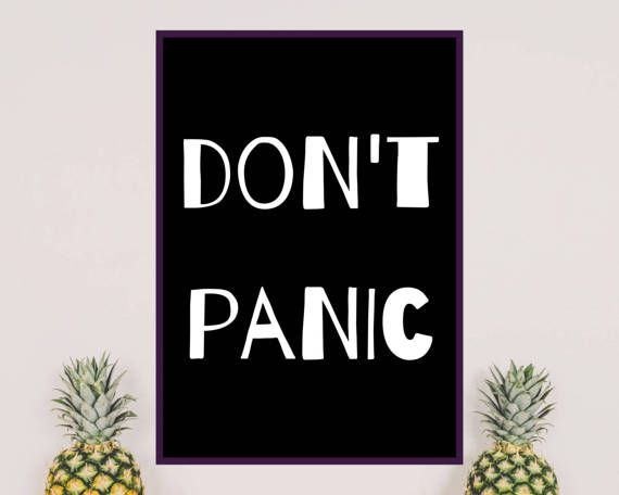 DONT PANIC. Scandinavian design, motivational poster ready to decorate home office. White text and black background. Ready to print. Printable wall art.