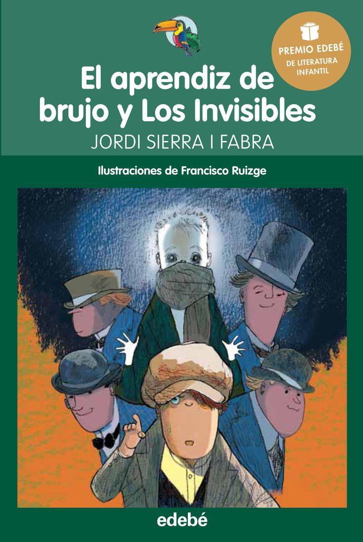 """LIBRO. Infantil. """"El aprendiz de brujo y Los Invisibles"""". Disponible en Biblioteca de La Estación."""
