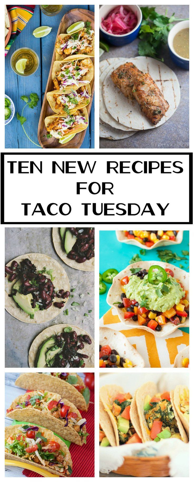 10 New Recipe Ideas for Taco Tuesday