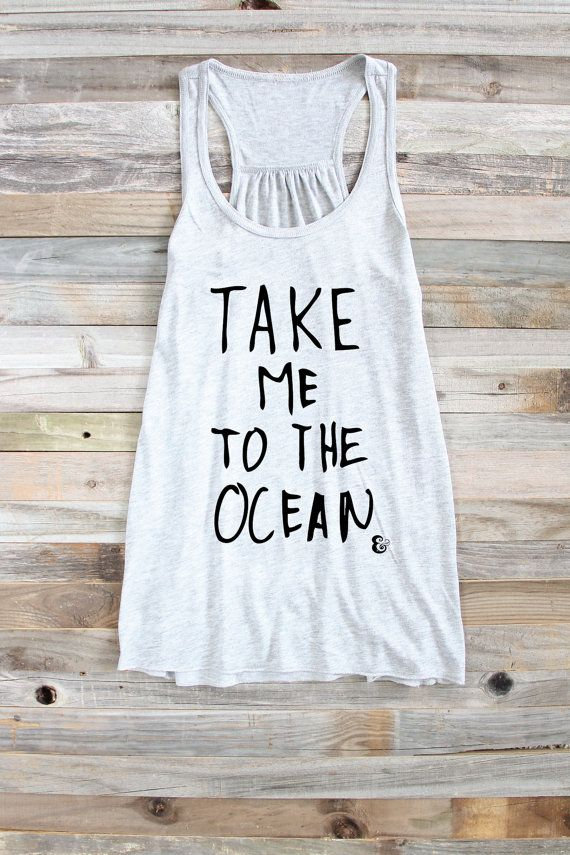 Take Me To The Ocean  Women's Tank Tops  Graphic by PowderAndSea