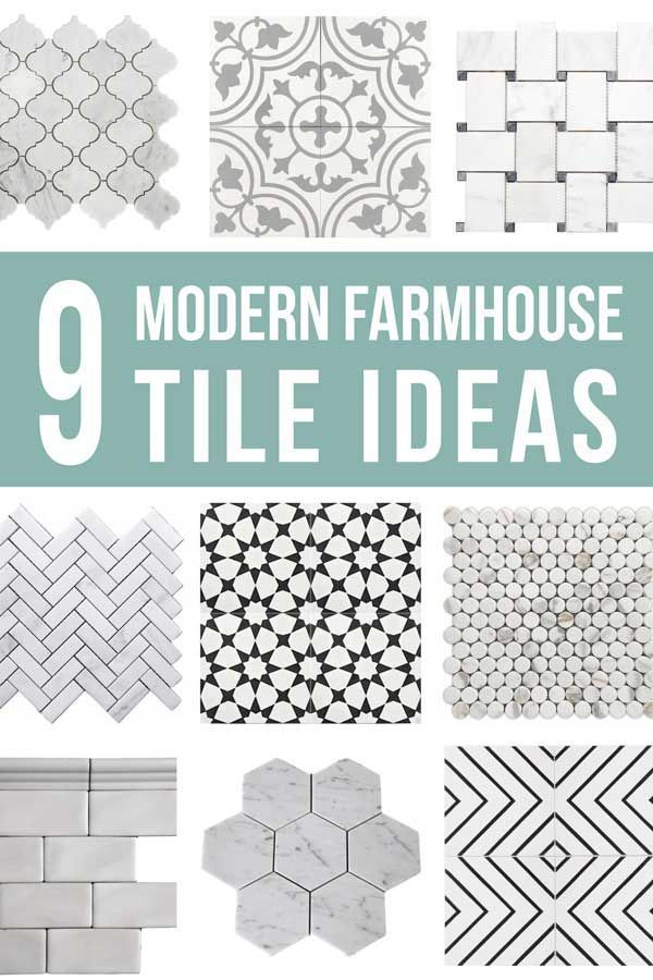 9 Modern Farmhouse Tile Ideas How To Tile A Floor Marble Arabesque Decorative Cement Tiles Basket Weave Herringbone Mos Bathroom Decorating In 2019 Kitchen Flooring Tile Floor Diy Bathroom Floor Tiles