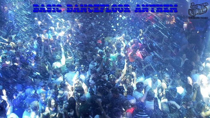 Basic Dance Floor Anthem (Release Video) Dance Floor music
