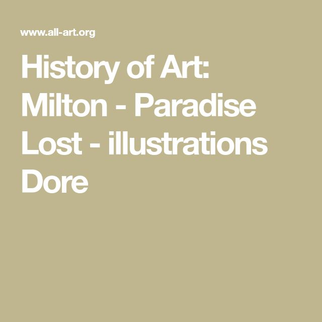 History of Art: Milton - Paradise Lost - illustrations Dore
