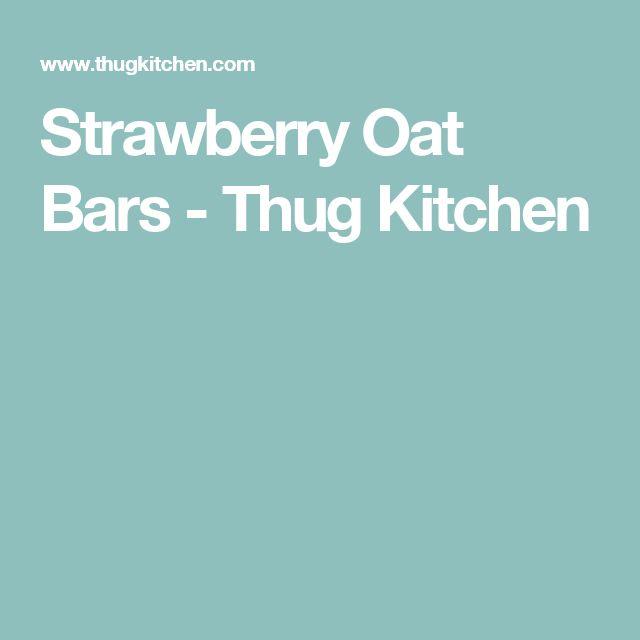 Strawberry Oat Bars - Thug Kitchen
