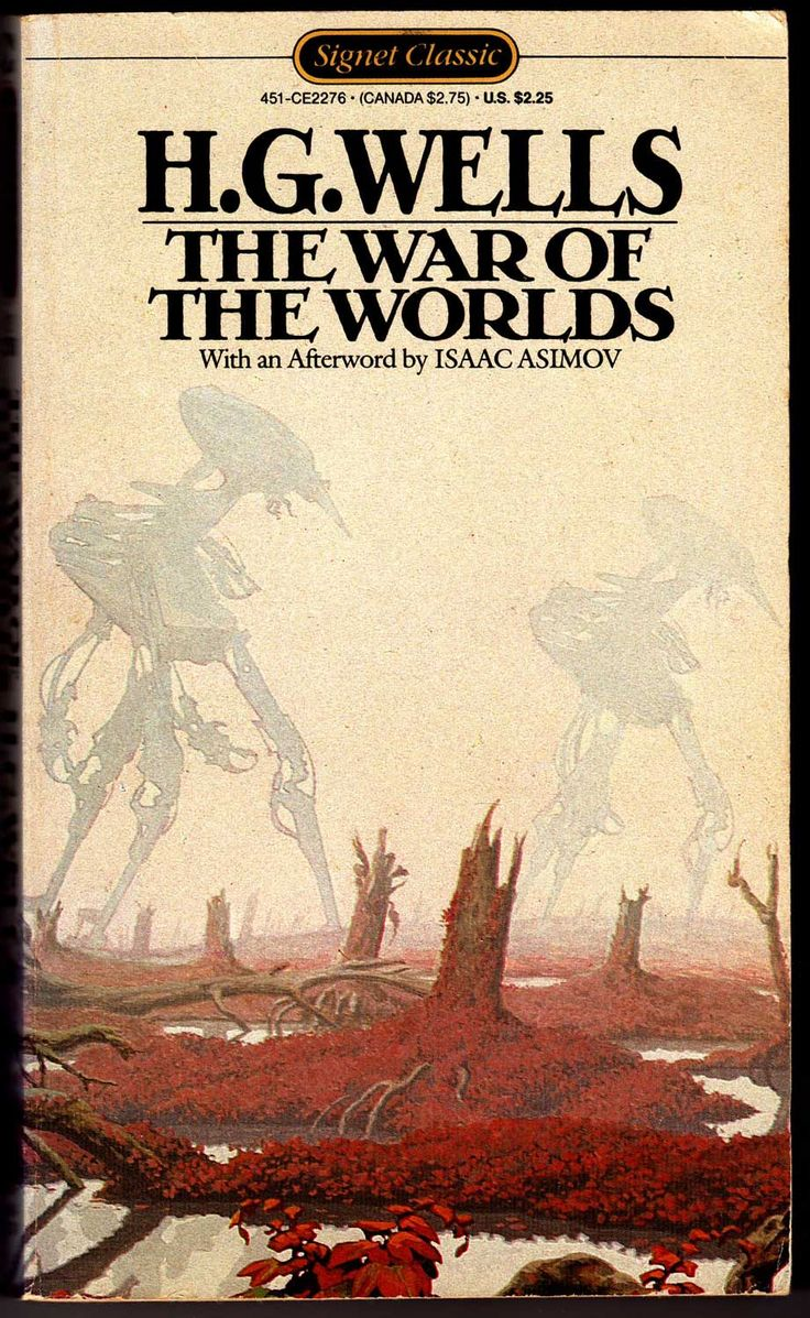 #22 A book that is over 100 years old. The War of the Worlds by HG Wells . I've probably already pinned this, but I don't care because this book is awesome.