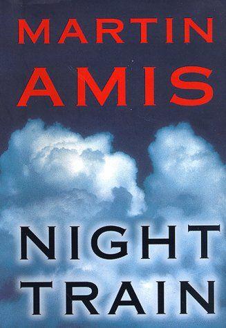 Night Train by Martin Amis - Signed First Edition https://www.amazon.com/dp/0609601288/ref=cm_sw_r_pi_dp_x_XgT4ybPY1WDDZ