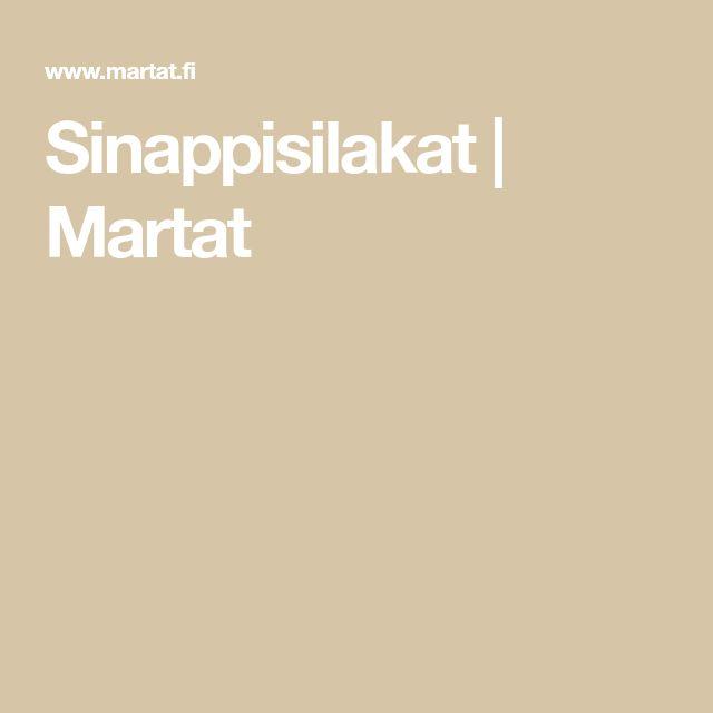 Sinappisilakat | Martat