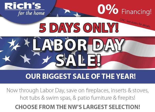 Richu0027s Labor Day Sale. Huge Savings On Fireplaces And Stoves, Patio  Furniture And Hot