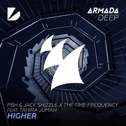 PBH & Jack Shizzle x The Time Frequency feat. Tahira Jumah - Higher (Extended Mix)