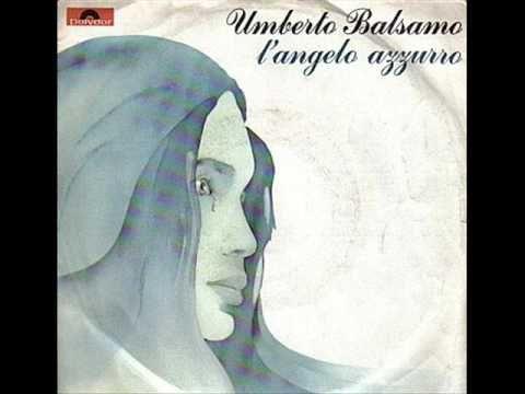 L'angelo azzurro - Umberto Balsamo - 1977 - YouTube