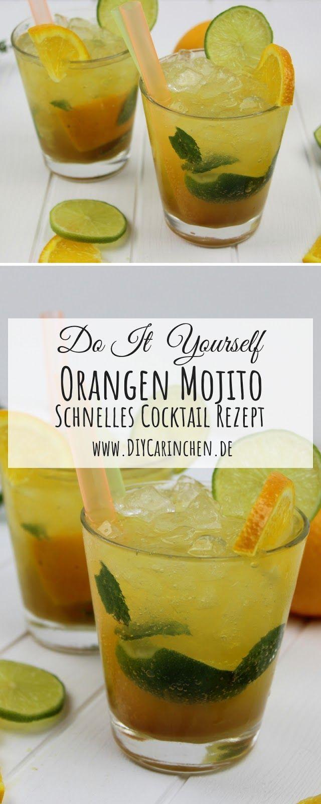 -Anzeige- Rezept: Super leckerer Orangen Mojito Cocktail – ganz einfach selber m… – Alle DIYs von DIYCarinchen