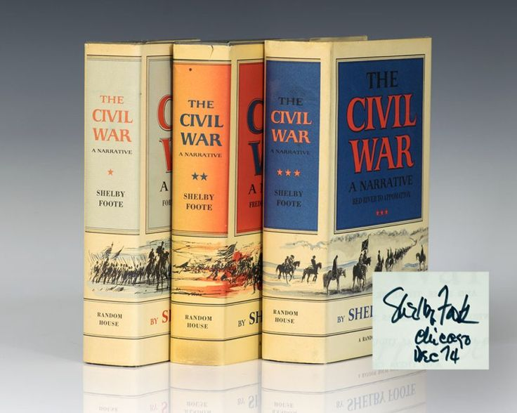First Editions of Shelby Foote's classic - The Civil War Trilogy; each signed by Him.