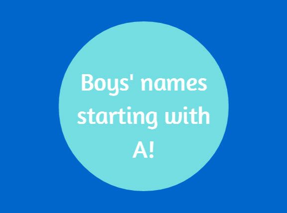 Boys' names starting with A. BabyCentre Blog #pregnancy