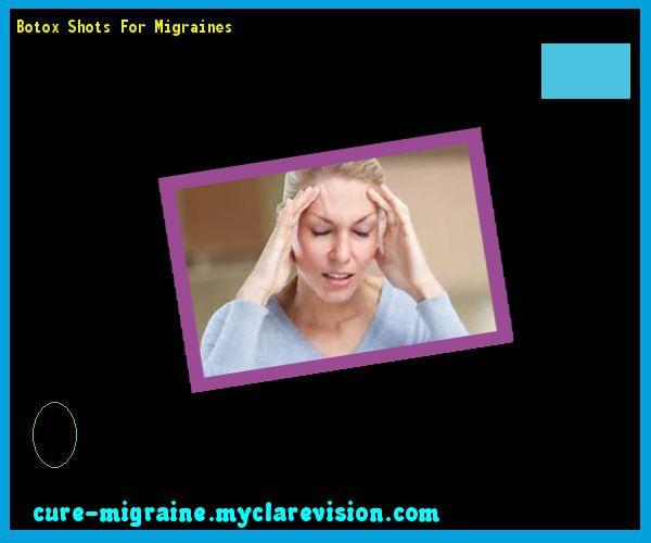 Botox Shots For Migraines 132247 - Cure Migraine