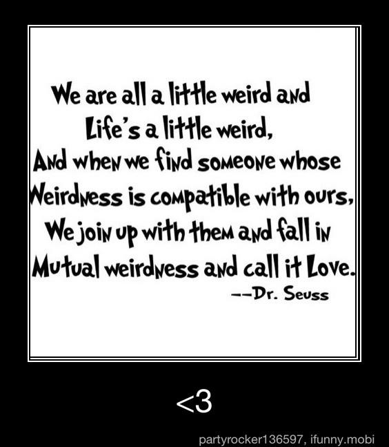 -Dr.Seuss