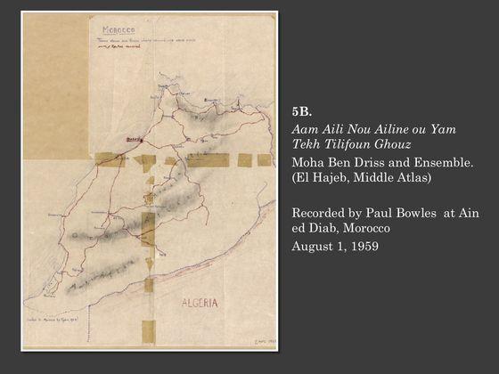 "NEW! 5B. ""Aam Aili Nou Ailine ou Yam Tekh Tilifoun Ghouz"" Moha Ben Driss and Ensemble. (El Hajeb, Middle Atlas) Recorded by Paul Bowles at Ain ed Diab, Morocco August 1, 1959 | Archnet"