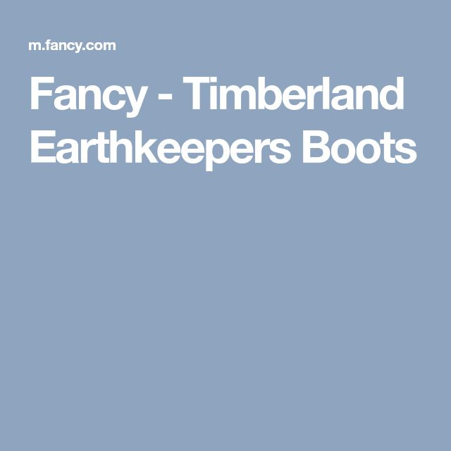 Fancy - Timberland Earthkeepers Boots