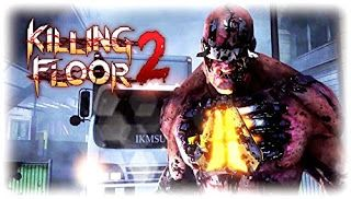 Gamer Entry: Killing Floor 2