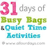 31 ideas for busy bags & quiet time activities