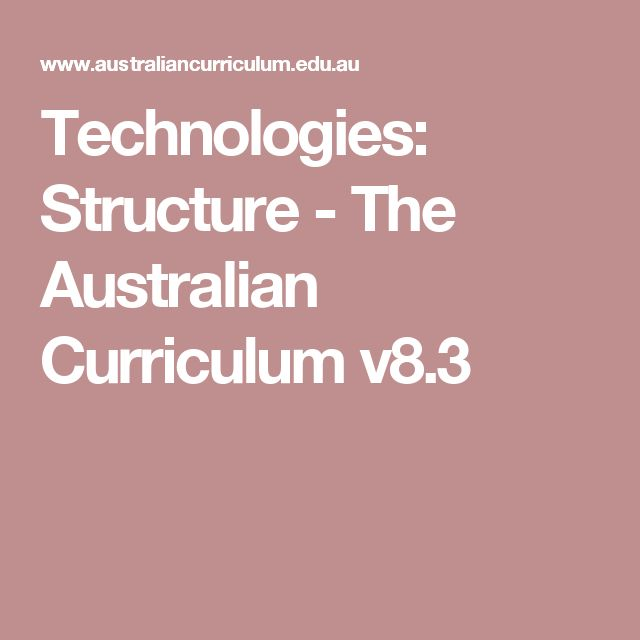 Technologies: Structure - The Australian Curriculum v8.3