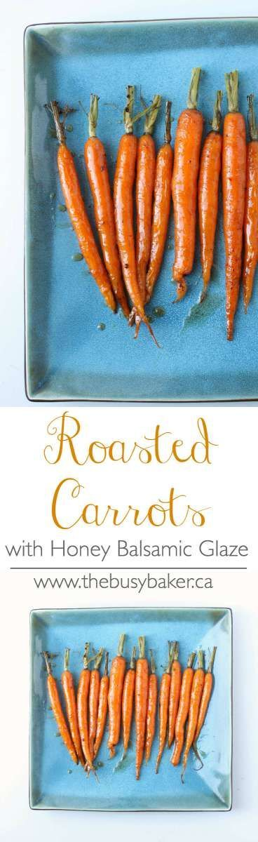 These Roasted Carrots with Honey Balsamic Glaze make the perfect healthy side dish! www.thebusybaker.ca