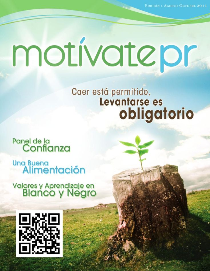 Motívatepr  Porque un mensaje puede cambiar una vida, descubre el tuyo en Motívatepr, la primera revista motivacional en PR