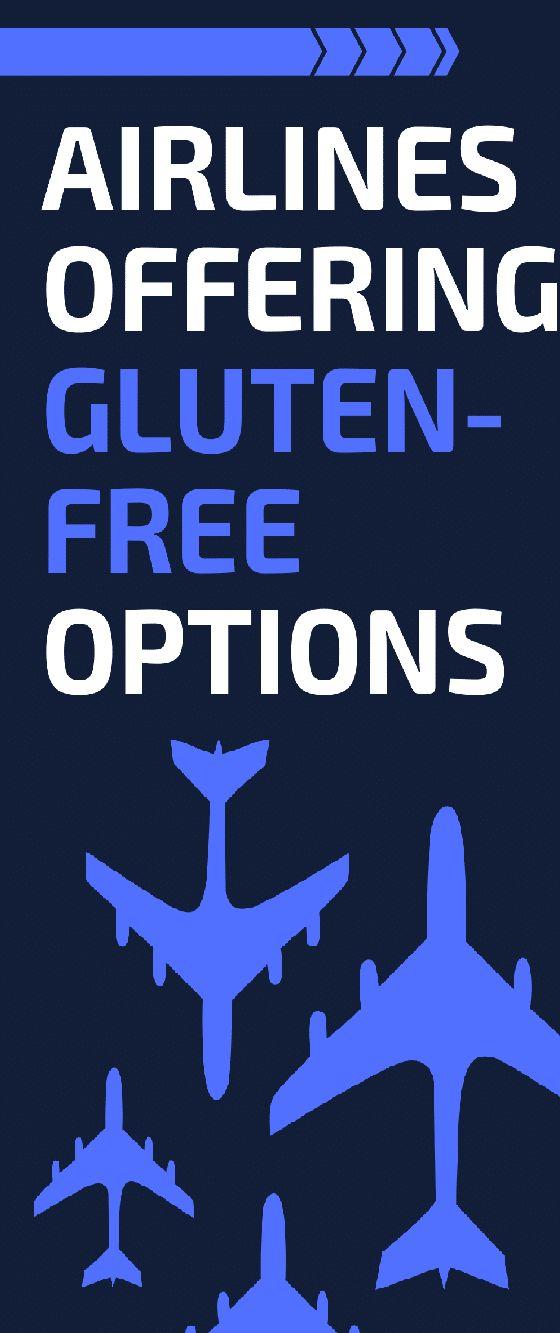 Don't be afraid to travel! More and more airlines are offering gluten-free options for snacks and meals.