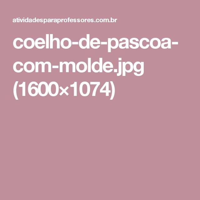 coelho-de-pascoa-com-molde.jpg (1600×1074)