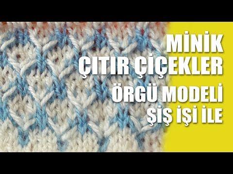 Minik Çıtır Çiçekler Örgü Modeli - Şiş İşi İle Örgü Modelleri - YouTube