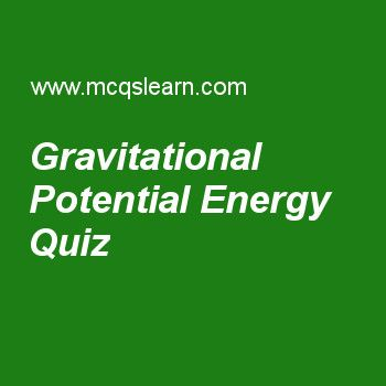 Gravitational Potential Energy Quiz