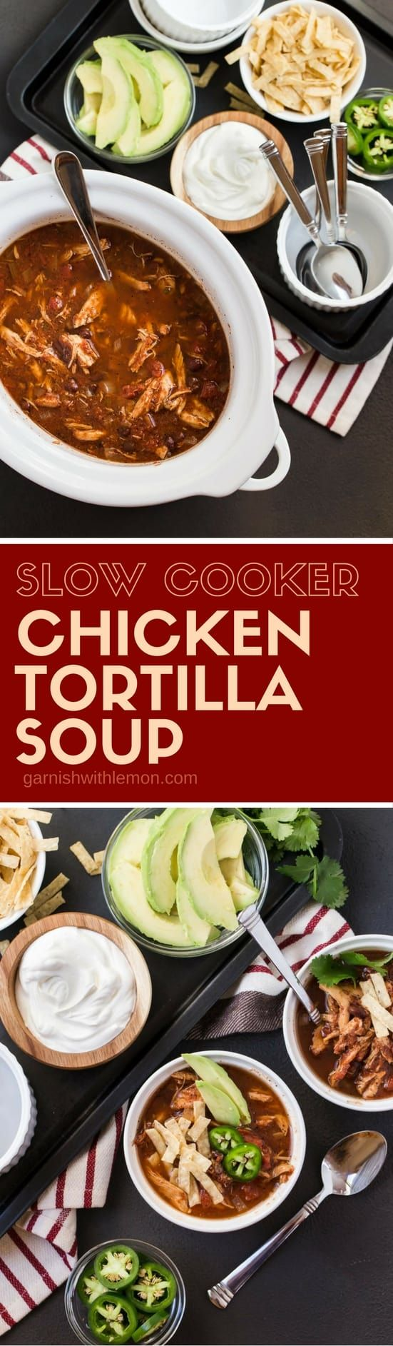 Let your slow cooker do all the work for dinner with this Slow Cooker Chicken Tortilla Soup recipe! Great for groups!