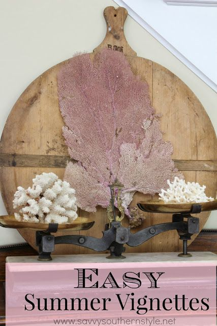 Savvy Southern Style Easy Summer Vignettes