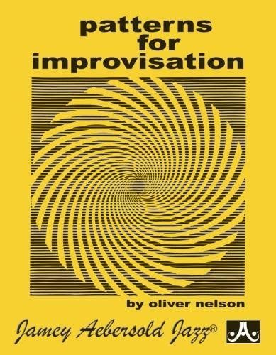 Patterns for Improvisation by Oliver Nelson https://www.amazon.ca/dp/1562240978/ref=cm_sw_r_pi_dp_U_x_PM7EAb65WP8X2