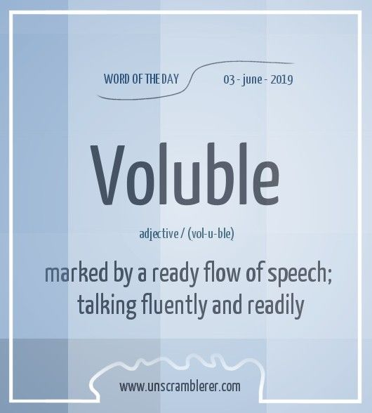 todays  wordoftheday is  voluble synonyms for this word are  talkative   verbose   wordy