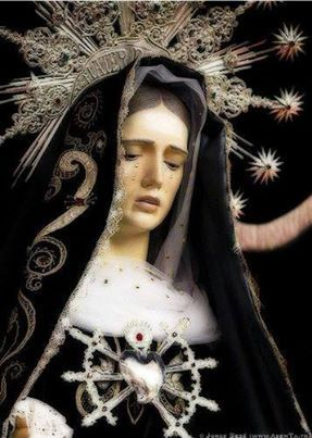 Prayer to Our Lady of Sorrows O Most Holy Virgin, Mother of our Lord Jesus Christ: by the overwhelming grief you experienced when you witnes...