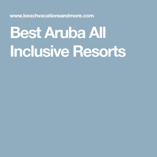 Best Aruba All Inclusive Resorts